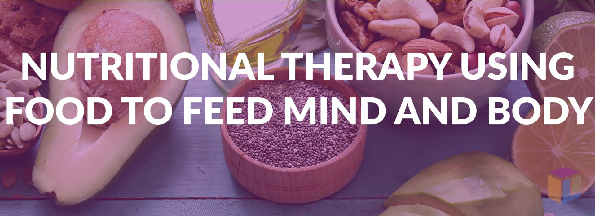 Nutritional Therapy Using Food To Feed Mind And Body