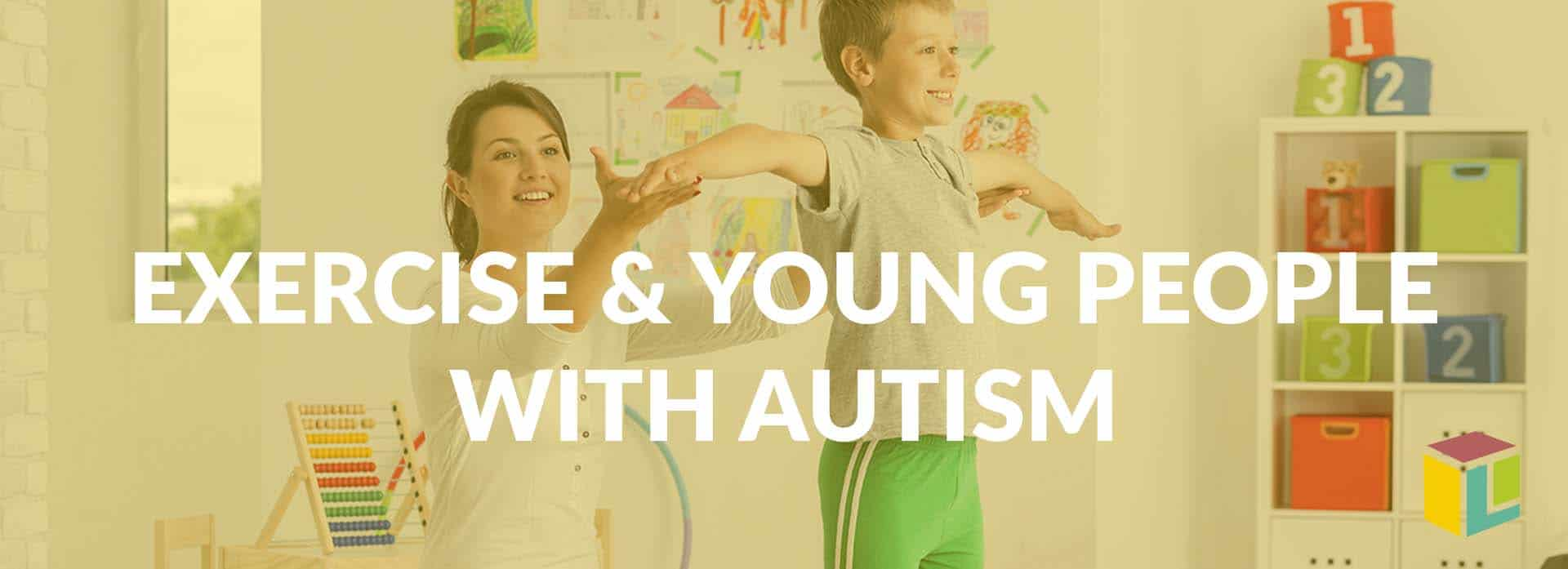 Get Active–Exercise And Young People With Autism