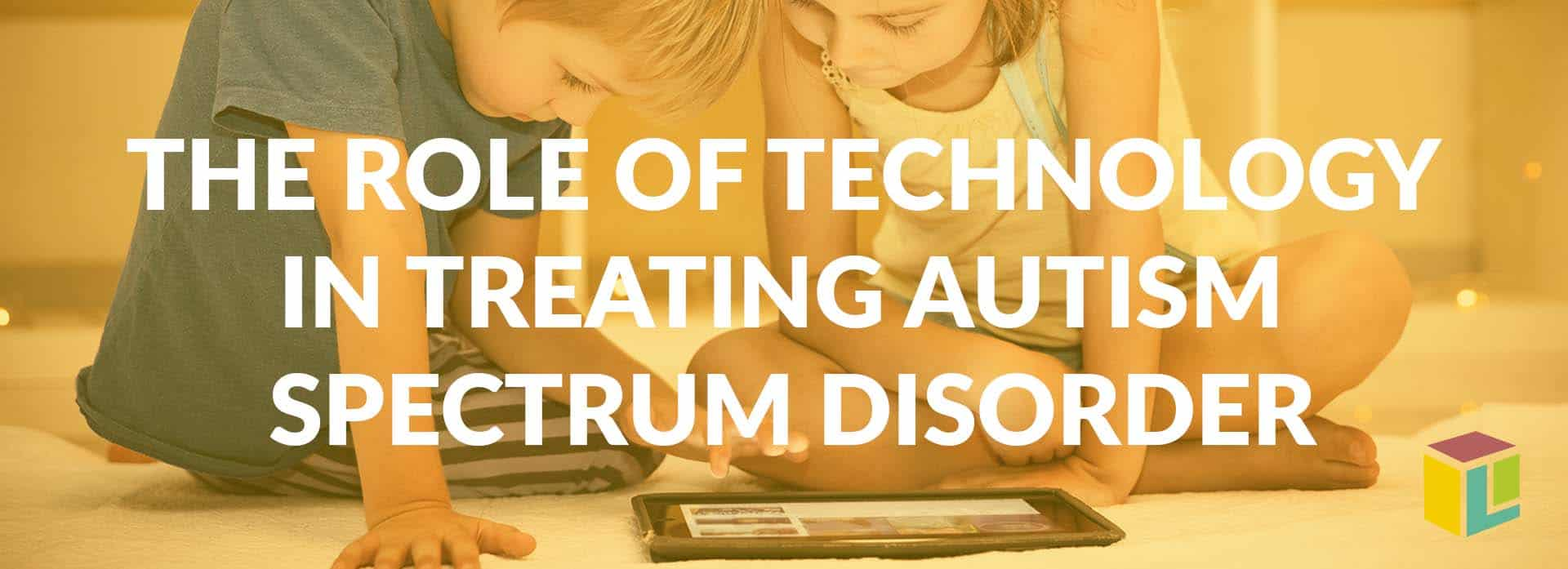 The Role Of Technology In Treating Autism