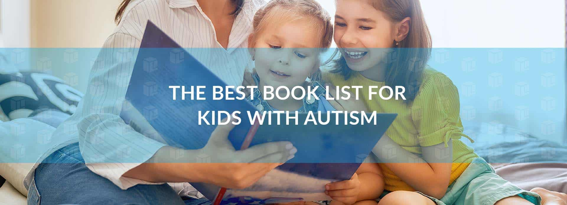 The Best Book List For Kids With Autism