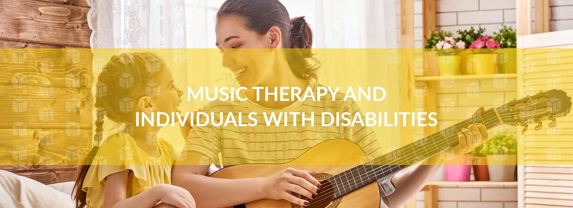 Music Therapy And Individuals With Disabilities
