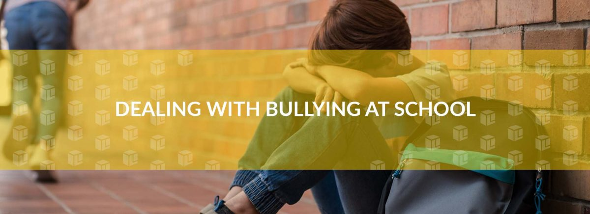 Dealing With Bullying At School