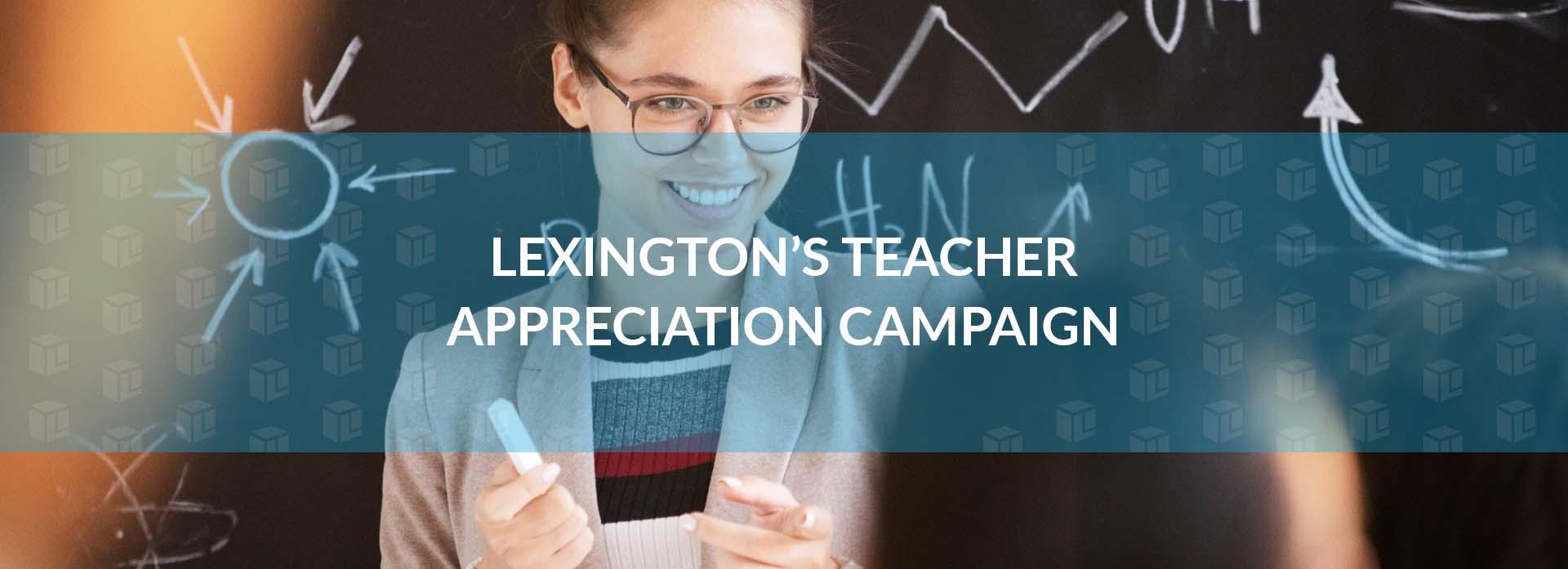 Announcing Lexington's Teacher Appreciation Campaign