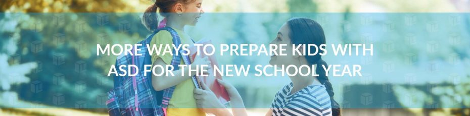 Prepare kids with ASD for the new school year