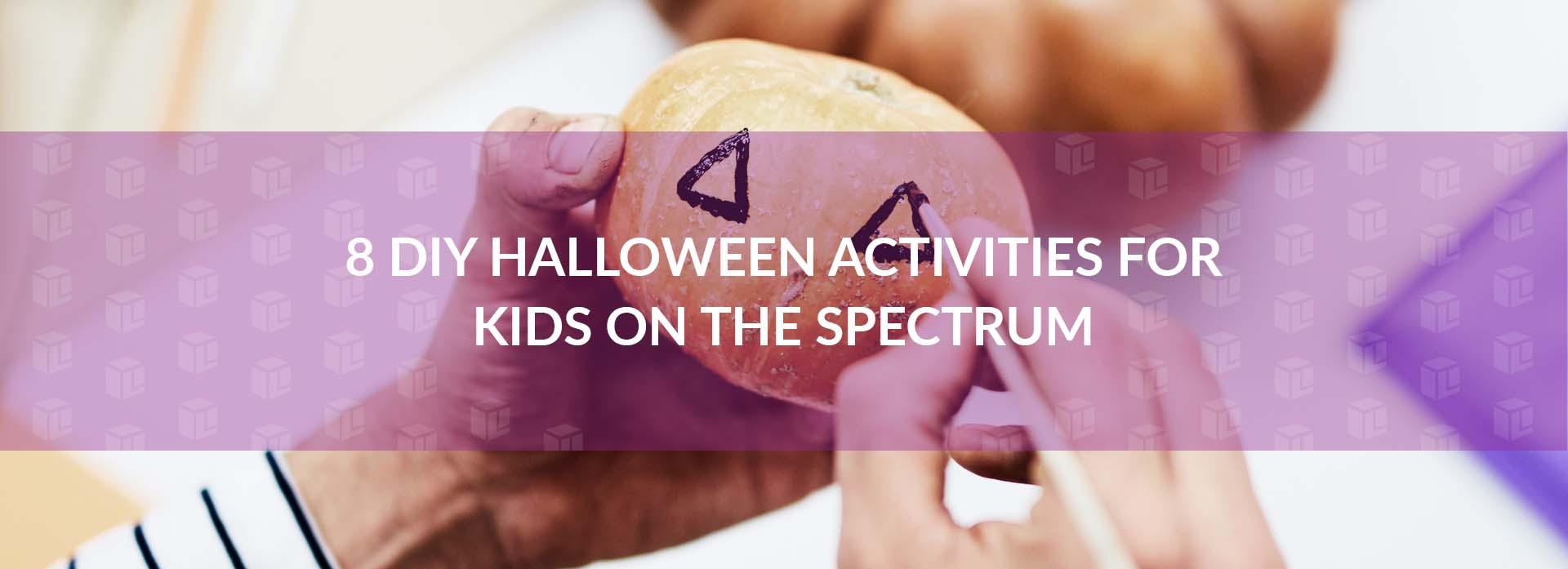 8 DIY Halloween Activities For Kids On The Spectrum