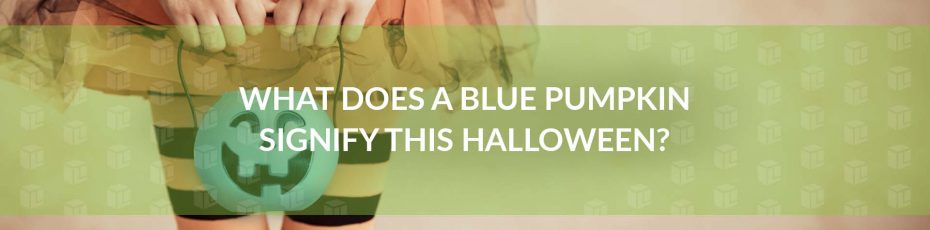 What Does A Blue Pumpkin Signify This Halloween?