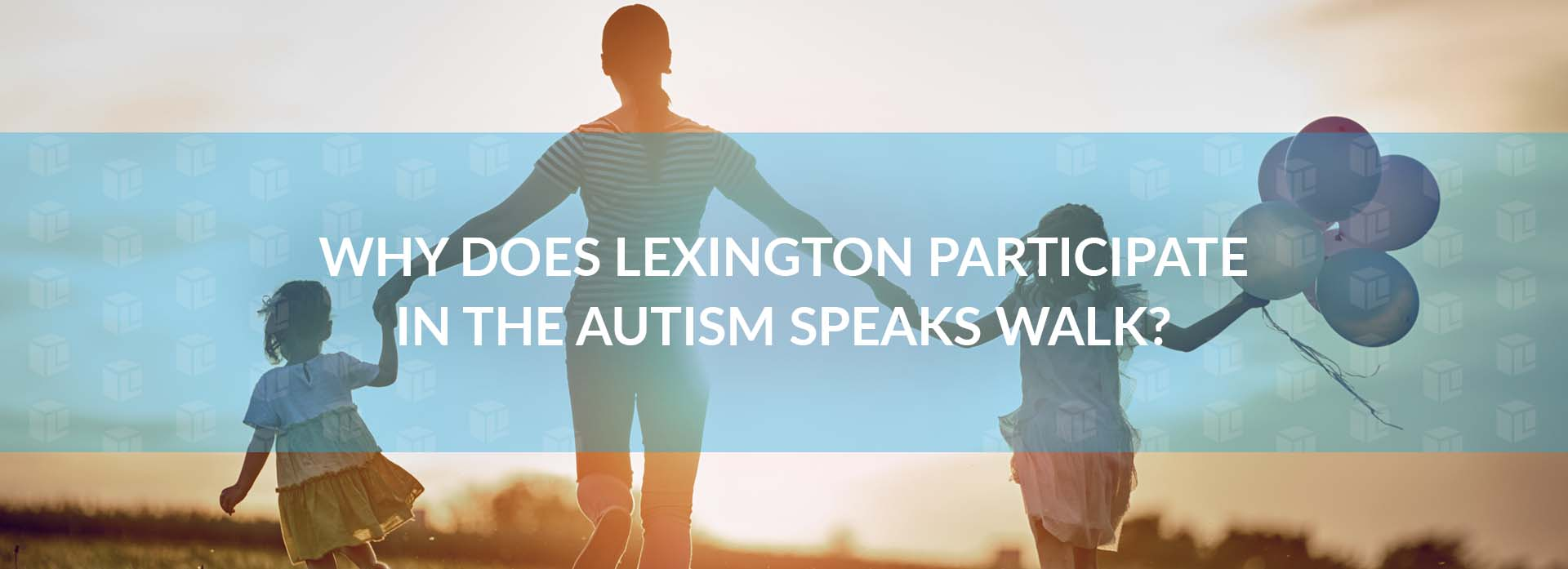 Why Does Lexington Participate In The Autism Speaks Walk?