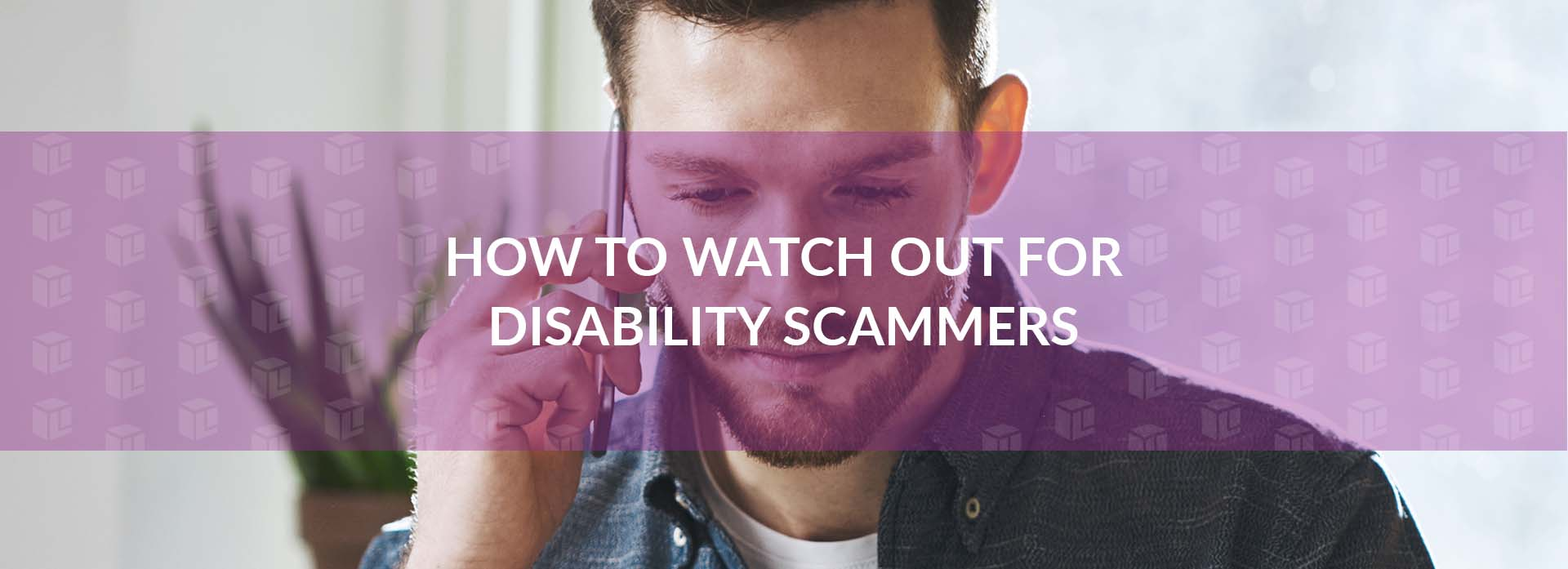How To Watch Out For Disability Scammers