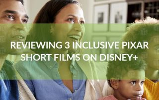 Reviewing 3 Inclusive Pixar Short Films on Disney+