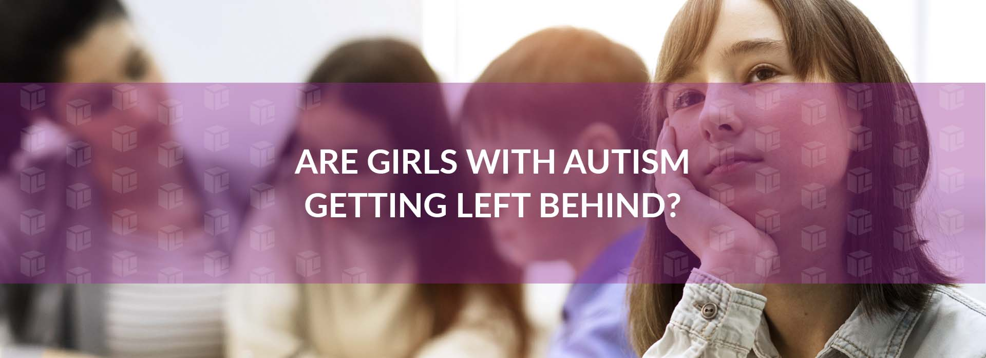 Are Girls With Autism Getting Left Behind?