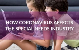 How coronavirus affects the special needs industry